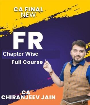 Video Lecture CA Final FR Chapter Wise New By CA Chiranjeev Jain