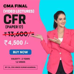 Video Lecture CMA Final CFR Regular By CA Vinod Kumar Agarwal