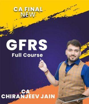 Video Lecture CA Final GFRS Full New Syllabus By CA Chiranjeev Jain