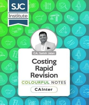 CA Inter Inter Costing Rapid Revision Colourful Notes By CA Satish Jalan