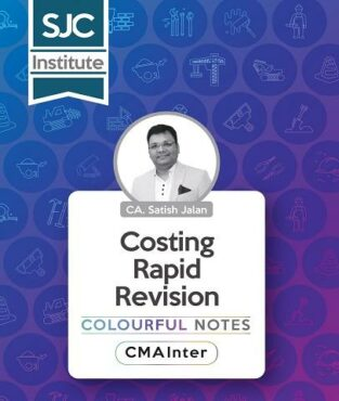CMA Inter Costing Rapid Revision Colourful Notes By CA Satish Jalan