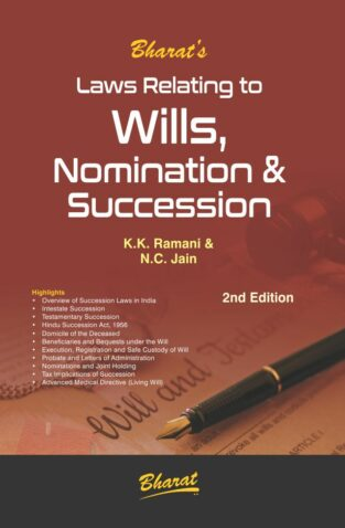 Bharat Law relating to WILLS Nomination & Succession By K.K. Ramani