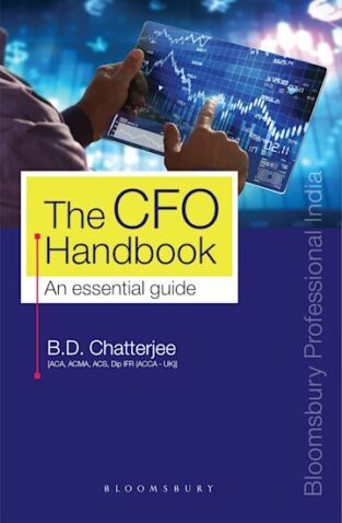 Bloomsbury The CFO Handbook An essential guide By B D Chatterjee