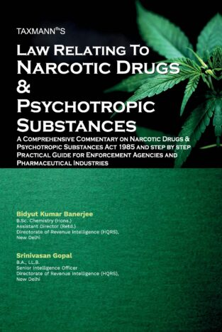 Taxmann Narcotic Drugs & Psychotropic Substances By Bidyut Kumar