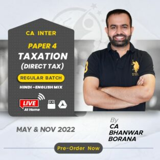 CA Inter Direct Tax Full Course Video Lectures By CA Bhanwar Borana
