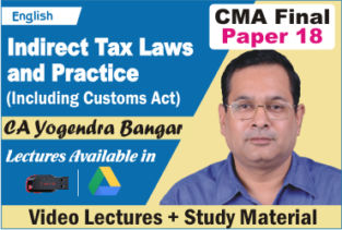 Video Lecture CMA Final Indirect Tax Laws In English CA Yogendra Bangar