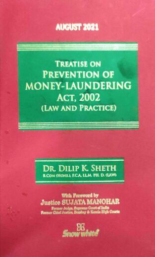 Snow White Prevention of Money Laundering Act 2002 By Delip K Sheth
