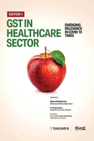 Bharat GST in Healthcare Sector By Aparna Nandakumar