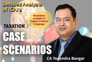 Video Lecture CA Inter Taxation Case Scenarios CA Yogendra Bangar