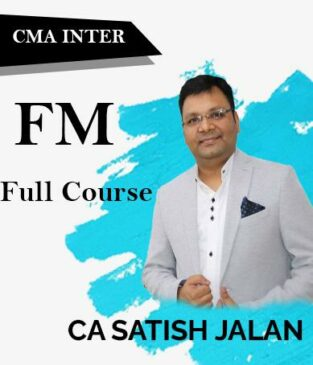 Video Lecture CMA Inter Financial Management (FM) By Satish Jalan