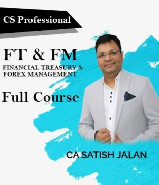 Video Lecture CS Final (Old) (FT & FM) Full By Satish Jalan
