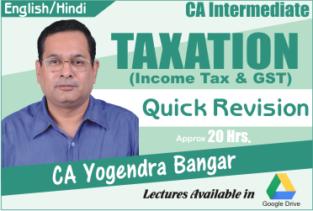 Video Lecture CA Inter Quick Revision - Taxation CA Yogendra Bangar