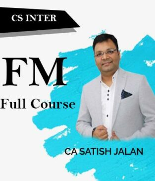 Video Lecture CS Inter Financial Management Full Course By Satish Jalan