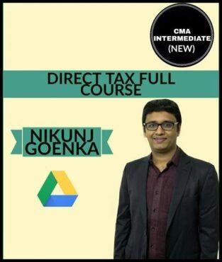 Video Lecture CMA Inter Direct Tax (New) Full Course By Nikunj Goenka