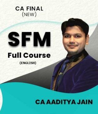 Video Lectures CA Final SFM Full (English) New By CA Aaditya Jain