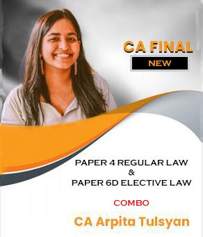 Video Lecture CA Final Law and 6D Economic Law By CA Arpita Tulsyan