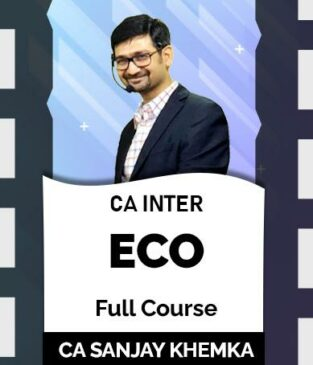 Video Lecture CA Inter Economics Full New Syllabus By Sanjay Khemka