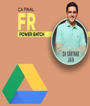 Video Lecture CA Final (FR) Power Batch New By CA Sarthak Jain
