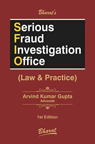 Bharat Serious Fraud Investigation Office By Arvind Kumar Gupta