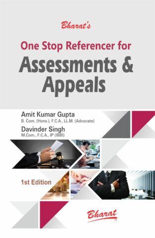 One Stop Referencer for Assessments & Appeals By Amit Kumar Gupta