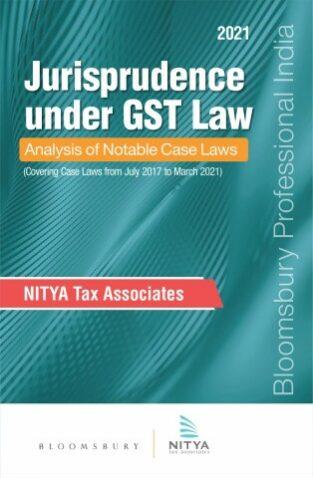 Compilation of Jurisprudence under GST Law By Nitya Associates